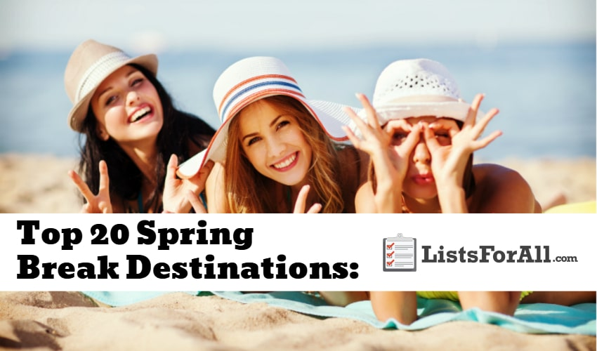 Best Spring Break Destinations