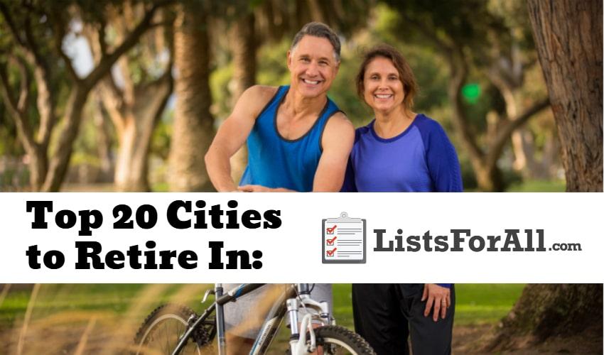 Best Cities to Retire In