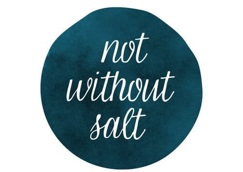 Not Without Salt Cooking Blog