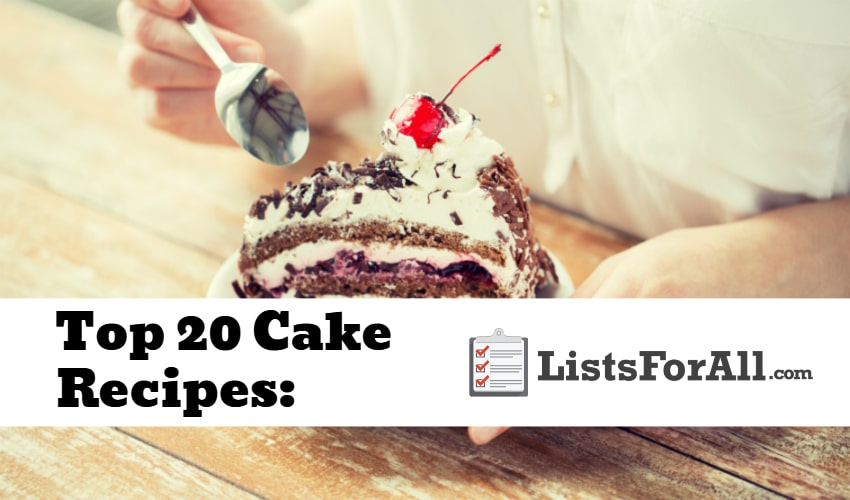 List of the Best Cake Recipes