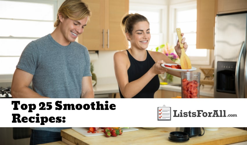 List of the Best Smoothie Recipes