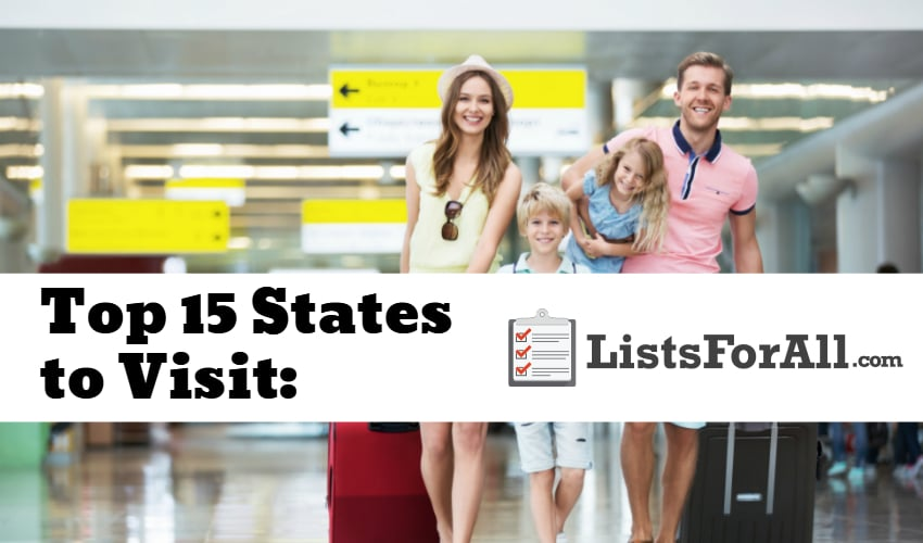 List of the Best States to Visit