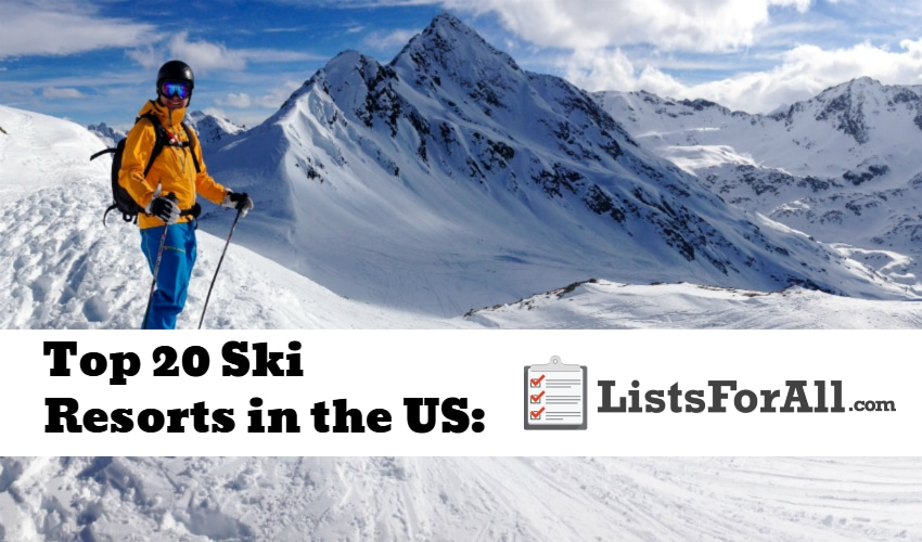 Best ski resorts in the us the top 20 list for Top 20 hotels