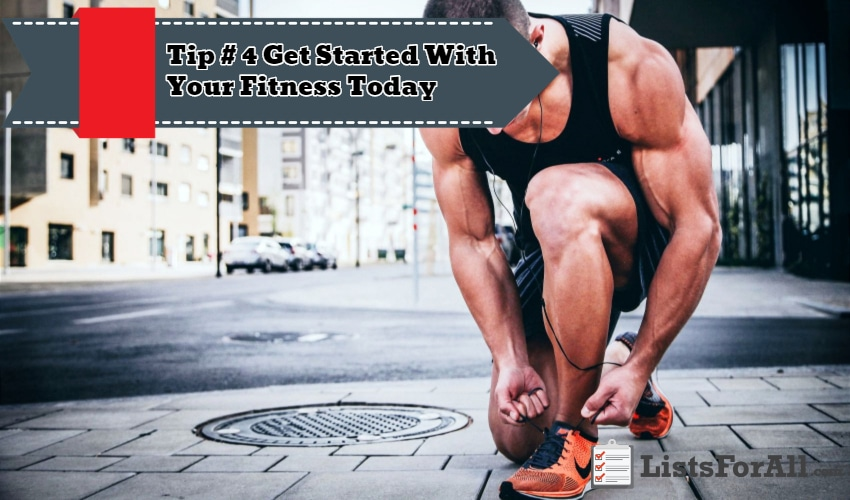 Get Started With Your Fitness Today