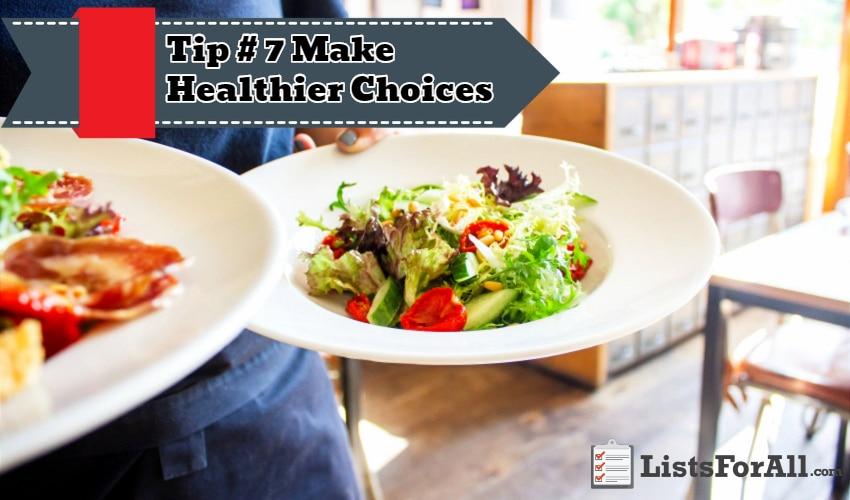 Make Healthier Choices