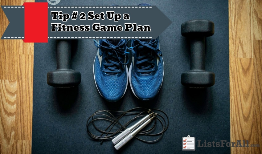Set Up A Fitness Game Plan