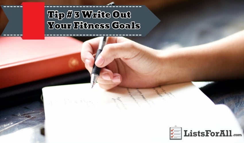 Write Out Your Fitness Goals (1)