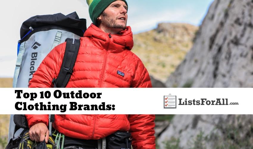 Top 10 Outdoor Clothing Brands