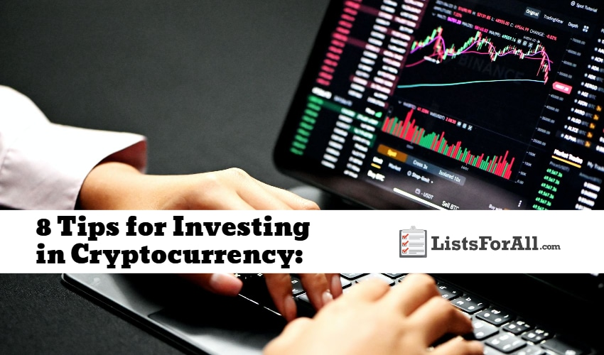 8 Tips for Investing in Cryptocurrency: